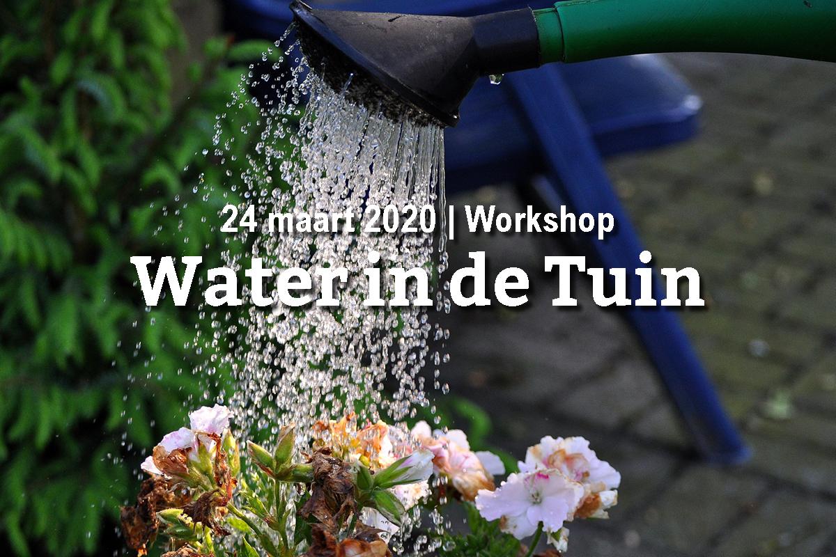 Workshop: Water in de Tuin (24 maart)