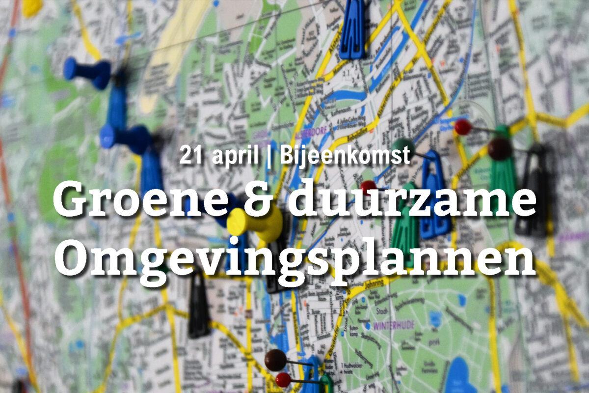 VERPLAATST: Groene omgevingsplannen (8 september)