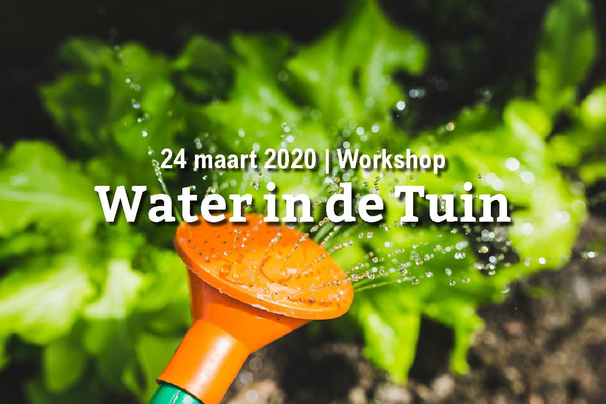 VERPLAATST: Water in de Tuin (13 oktober)