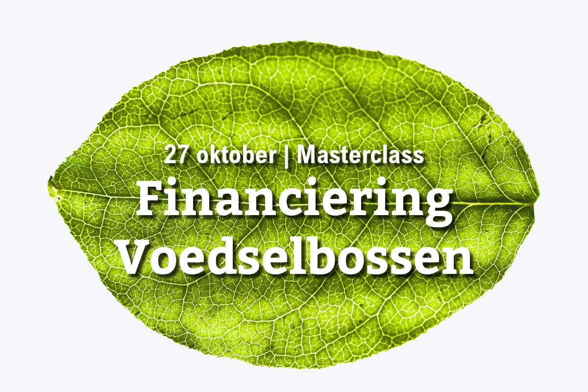 27 oktober | Masterclass financiering voedselbossen