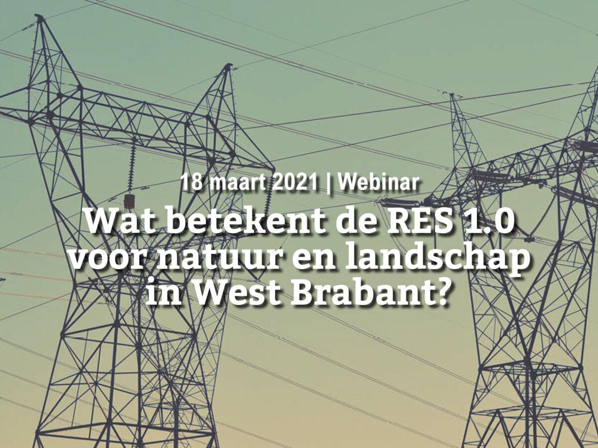 18 maart   Wat betekent de RES 1.0 voor natuur en landschap in West Brabant?
