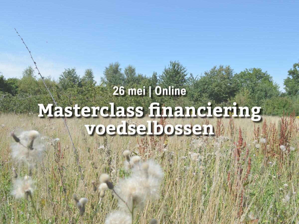 Reservelijst | Masterclass financiering voedselbossen
