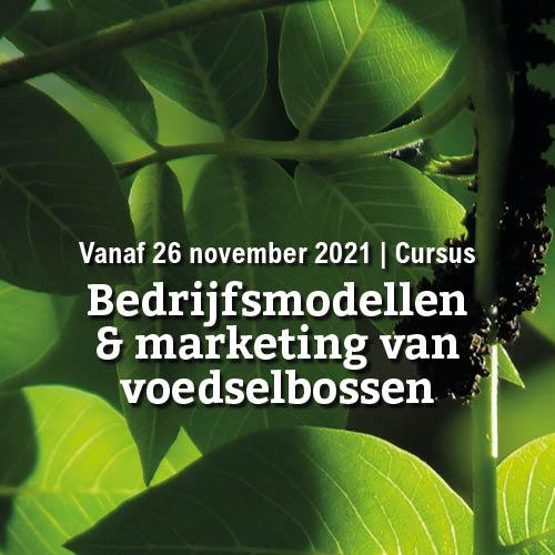 Vanaf 26 november   Bedrijfsmodellen en marketing van voedselbossen