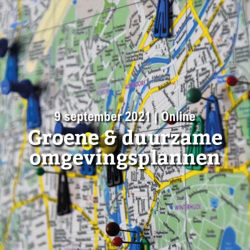 9 september | Groene & duurzame omgevingsplannen